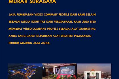 Top 1 Jasa Video Company Profile Surabaya Terbaik dan Resmi