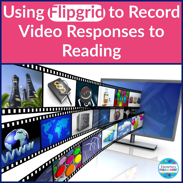 Flipgrid is an excellent way for students to record video responses to reading.