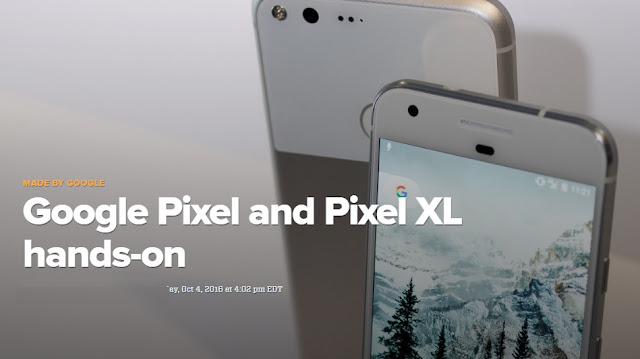 Official Tech Specs/Specifications of Google Pixel Phones: Hands-On Video of Pixel & Pixel XL