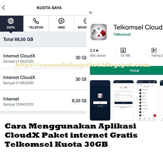 Cara Menggunakan Aplikasi Cloudx Paket Internet Gratis Telkomsel Kuota 30gb Cara Cek Sisa Paket
