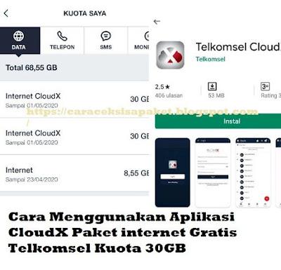Apakah kamu mendengar aplikasi CloudX Telkomsel Cara Menggunakan Aplikasi CloudX Paket internet Gratis Telkomsel Kuota 30GB
