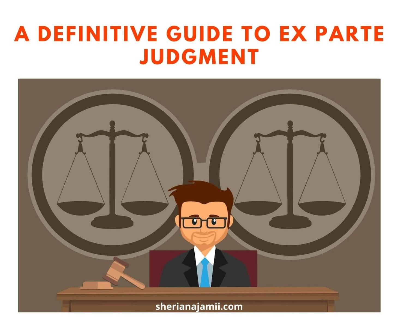 ex parte judgment, ex parte judgment meaning