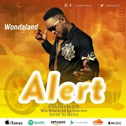 MUSIC: Wondaland – Alert | @Wondalandofficial