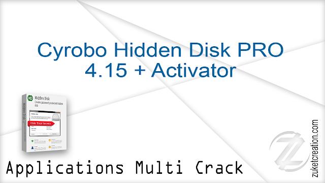 Cyrobo Hidden Disk PRO 4.15 + Activator   |   3 MB