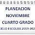 """PLANEACIÒN """"NOVIEMBRE"""" 4º PRIMARIA CICLO ESCOLAR 2019-2020."""