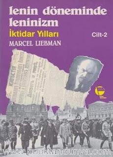 Marcel Liebman - Lenin Döneminde Leninizm Cilt 2