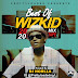 [Mixtape] Prettyloaded Ft. DJ Horlla - Best Of Wizkid 2020