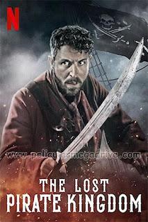 El reino perdido de los piratas (2021) [Latino-Ingles] [1080P] [Hazroah]