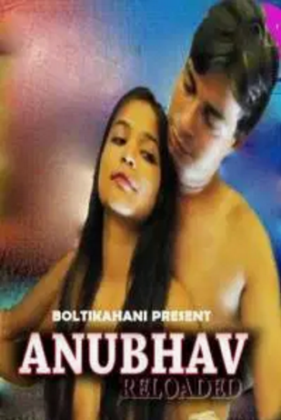 18+Anubhav Reloaded (2020) Hindi Short Film 300MB BoltiKahani WEB-DL 480p Free Download