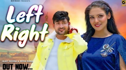 Kamar Teri Left Right Lyrics in Hindi, Ajay Hooda, Haryanvi Songs Lyrics