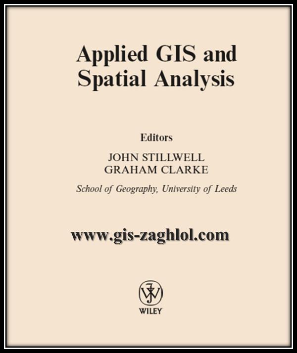 كتاب تطبيقات نظم المعلومات الجغرافية والتحليل المكاني Applied GIS and Spatial Analysis