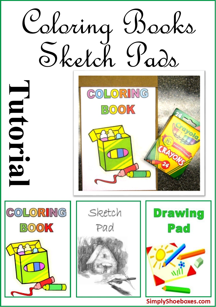 Simply Shoeboxes: DIY Easy Coloring Books, Drawing Pads & Sketch ...