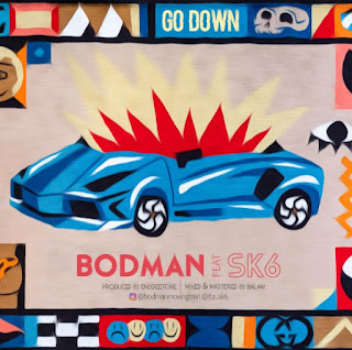 Bodman - GO DOWN ft. SK6 (Prod. by Enddeetone)
