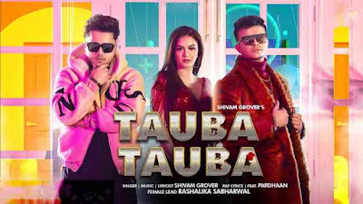 Tauba Tauba Song By Shivam Grove & Pardhaan