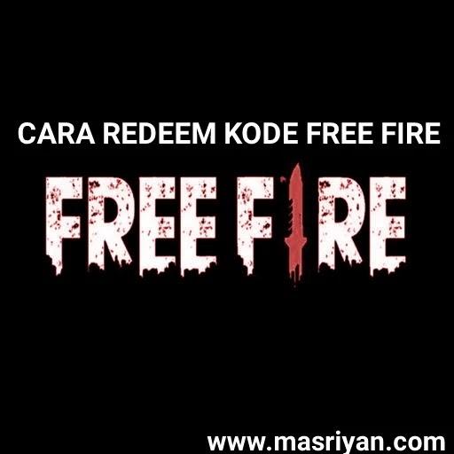 Cara Menukar Kode Redeem Free fire