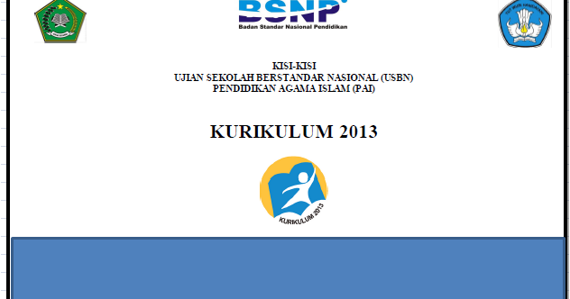 Kisi Kisi Usbn Pai Sd Kurikulum Ktsp Dan Kurikulum 2013 Tahun 2017 Liputan Guru Indonesia