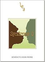 http://leslecturesdeladiablotine.blogspot.fr/2017/06/syndrome-o-de-benedicte-vidor-pierre.html