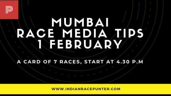 Mumbai Race Media Tips 1 February, India Race Media Tips, India Race Tips by indianracepunter,