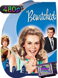 Embrujada (1964) Temporada 1-2-3-4-5-6-7-8 [480p] Latino [GoogleDrive] SXGO