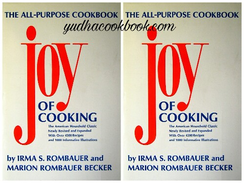 Download ebook JOY OF COOKING -The American Household Classic Newly Revised by Irma S. Rombauer