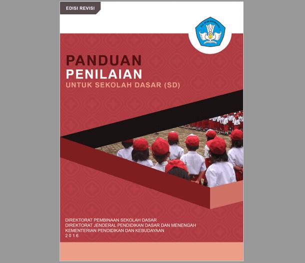 Panduan Penilaian Sekolah Dasar Kurikulum 2013