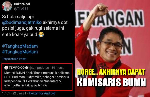 Akhirnya Dapat Jatah! Erick Thohir Tunjuk Politisi PDIP Budiman Sudjatmiko Jadi Komisaris BUMN PTPN V
