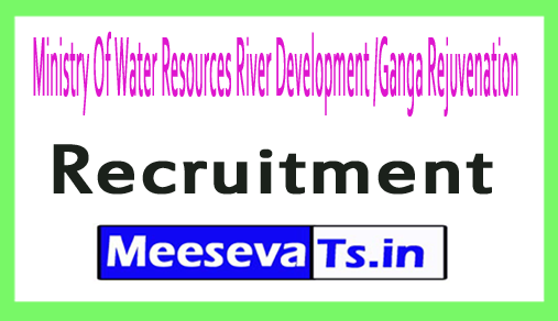 Ministry Of Water Resources River Development /Ganga Rejuvenation MOWR Recruitment