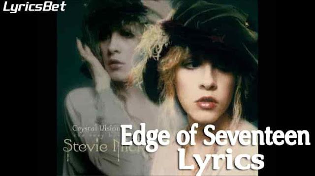 Edge of Seventeen Lyrics