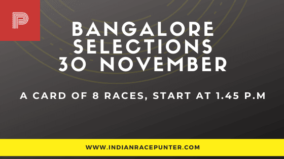 Bangalore Race Selections 30 November