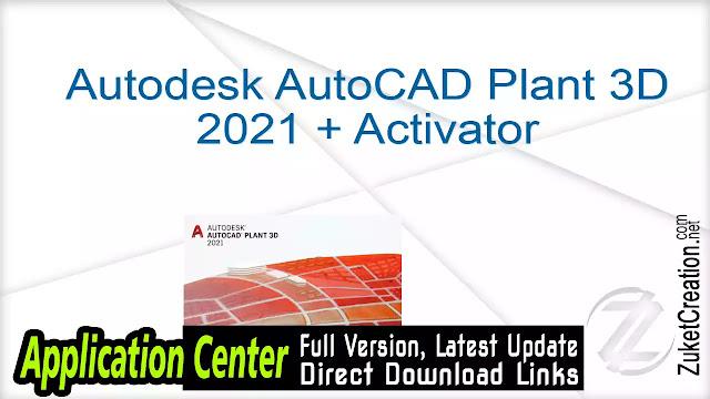 Autodesk AutoCAD Plant 3D 2021 + Activator