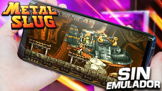 Metal Slug 1 (Munición Infinita) Sin Emulador Para Teléfonos Android [Apk]