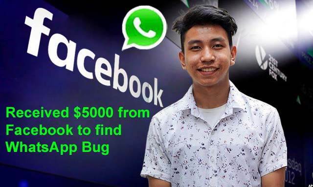 India 22-Year Old Engineer received $5000 from Facebook to find WhatsApp Bug
