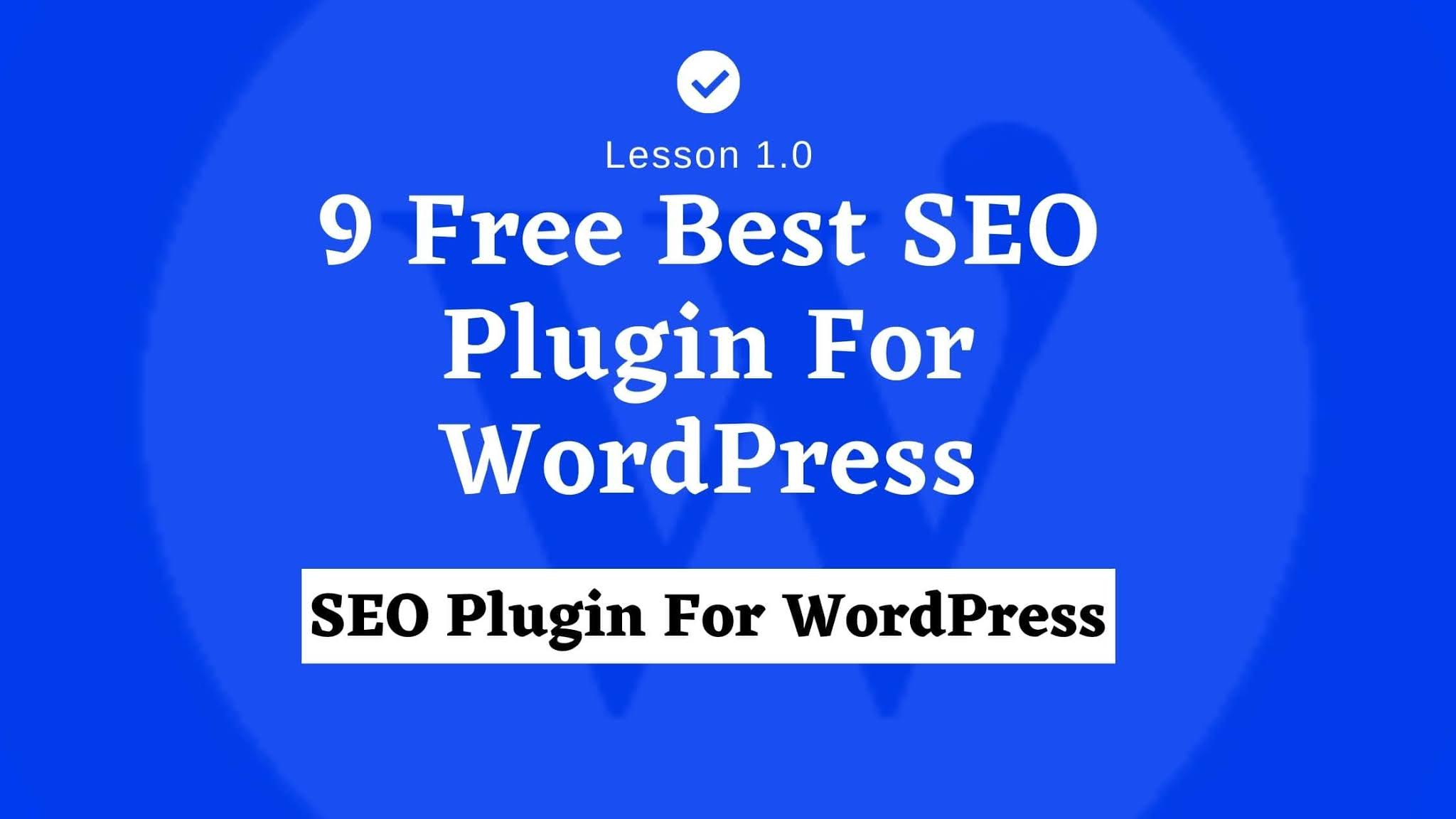 9 Free Best SEO Plugin For WordPress