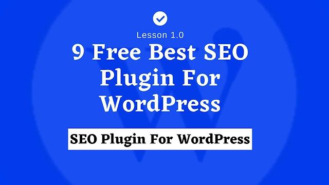 9 Free Best SEO Plugin For WordPress