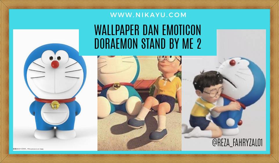 Emoticon dan Wallpaper Doraemon Stand By Me 2 | Full HD