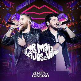 Baixar CD Por Mais Beijos Ao Vivo - Zé Neto e Cristiano 2020 Grátis