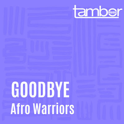 Afro Warriors & Kaznova - Goodbye