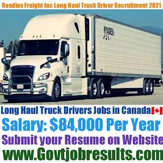Roadies Freight Inc Long Haul Truck Driver Recruitment 2021-22