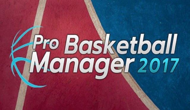 PRO BASKETBALL MANAGER 2017-SKIDROW