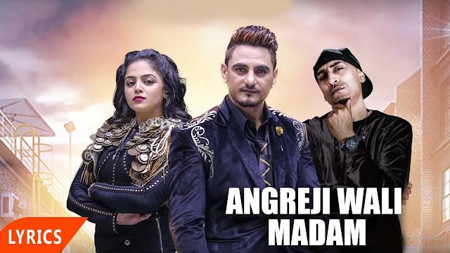 Angreji Wali Madam Song Lyrics - Kulwinder Billa, Dr Zeus