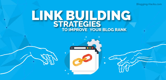 Link Building Strategies to improve blog rank