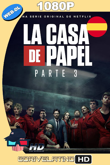 La Casa de Papel (2019) Temporada 03 NF WEB-DL Castellano MKV