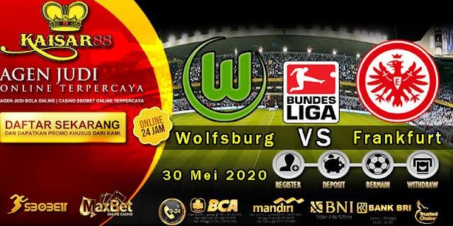 Prediksi Bola Terpercaya Liga Bundesliga Wolfsburg vs Frankfurt 30 Mei 2020