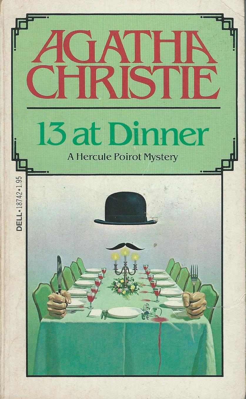 Bitter Tea and Mystery: 13 at Dinner: Agatha Christie