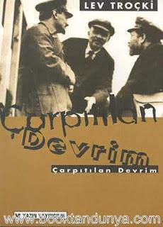 Lev Troçki - Çarpıtılan Devrim (1927/1929)