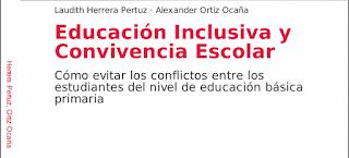EDUCACIÓN INCLUSIVA Y CONVIVENCIA ESCOLAR
