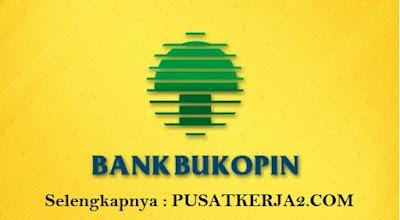 Rekrutmen Loker Terbaru D3/S1 Segala Jirusan Januari 2020 Bank Bukopin