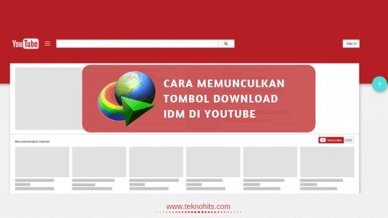 Cara Memunculkan IDM di YouTube