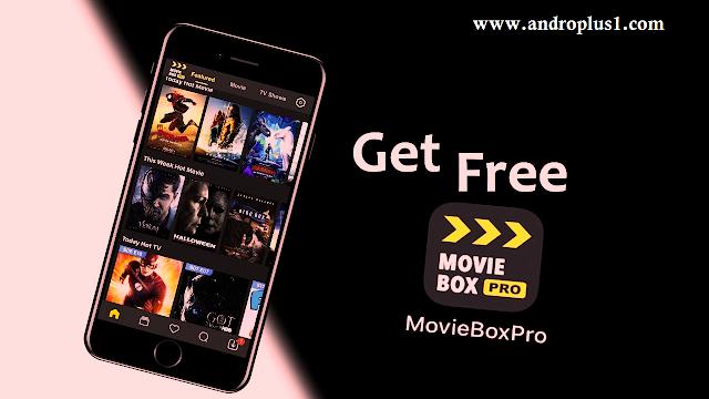 تحميل تطبيق Movie Box Pro لمشاهدة وتحميل الافلام مجانا 2019