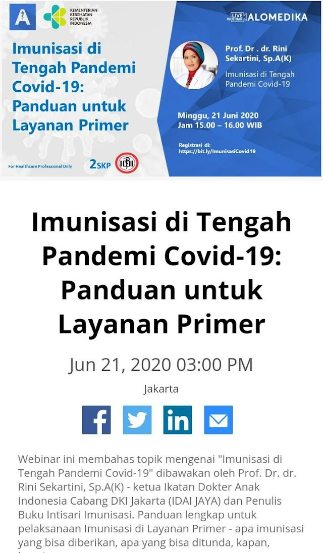 FREE SKP IDI: Alomedika Webinar- Imunisasi di Tengah Pandemi: untuk Layanan Primer- Minggu, 21 Juni jam 15.00 WIB